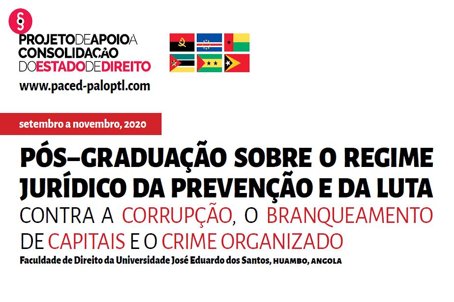I Curso de Pós-Graduação online sobre o Regime Jurídico da Prevenção e da Luta Contra a Corrupção, o Branqueamento de Capitais e o Crime Organizado